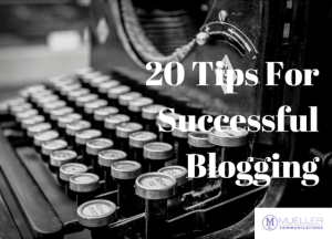 20 Tips For Successful Blogging