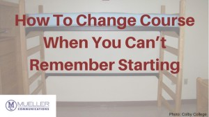 How To Change Course When You Can't Remember Starting
