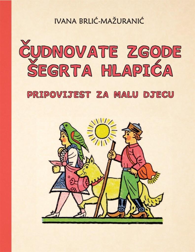 IB-Mažuranić---Čudnovate-zgode-šegrta-Hlapića---korice-(2)