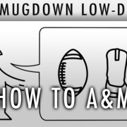 The Mugdown Lowdown: How to A&M, A Guide for Our New President
