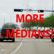 """More Medians!"" Demands College Station Transportation Department"