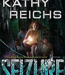 Seizure by Kathy Reichs