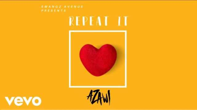 "Swangz Avenue's Azawi premiers ""Repeat It"" Music Video. Watch Here 8 MUGIBSON WRITES"