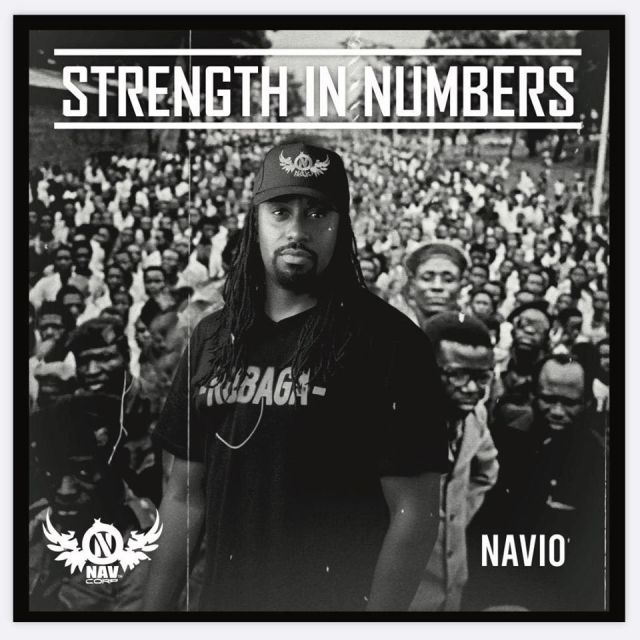 Music Review: Navio's new 'Strength In Numbers' album. Listen Here: - 8 MUGIBSON WRITES
