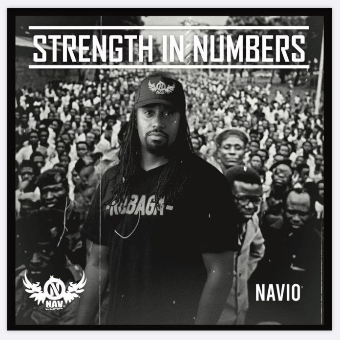 Music Review: Navio's new 'Strength In Numbers' album. Listen Here: - 7 MUGIBSON