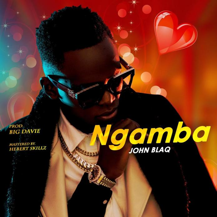 John Blaq seeks assurance from lover in new auditory charm 'Ngamba'. Watch Here 1 MUGIBSON