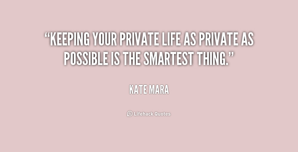 Keeping a private life