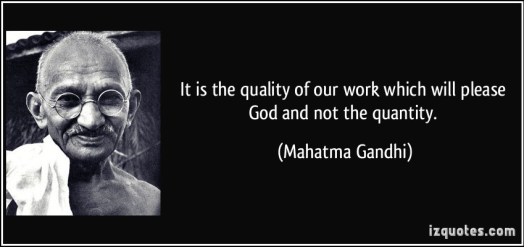 quote-it-is-the-quality-of-our-work-which-will-please-god-and-not-the-quantity-mahatma-gandhi-68061