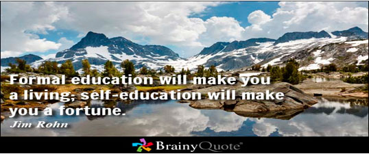 Lack of adequate formal education is not an excuse for  failure in life