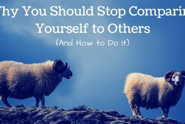Do not waste your time comparing yourself unfavourable with others