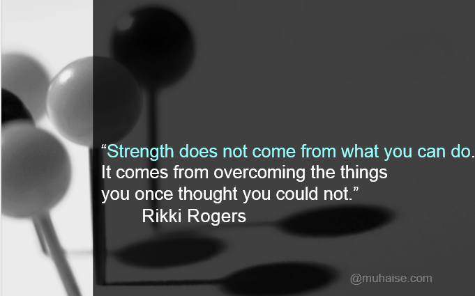 Inspirational quote on strength