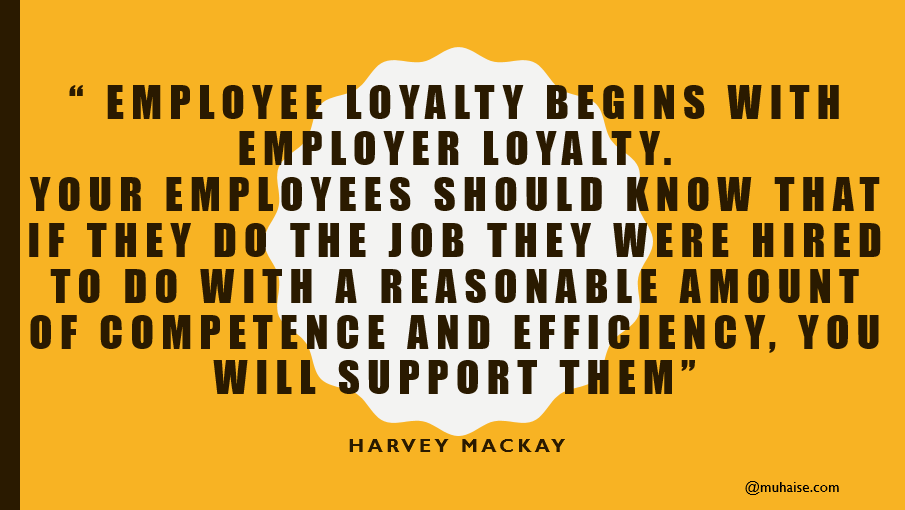 Inspiring quote on employee loyalty