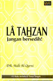 LA TAHZAN (JANGAN BERSEDIH) (3/3)