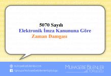 5070 Sayılı Elektronik İmza Kanunu'na göre Zaman Damgası