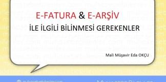 E-FATURA & E-ARSIV ILE ILGILI BILINMESI GEREKENLER