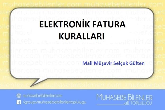 ELEKTRONİK FATURA KURALLARI