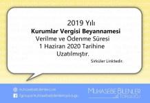 2019 Yili Kurumlar Vergisi Beyannamesi Uzatilmistir