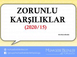 ZORUNLU KARŞILIKLAR (2020/15)