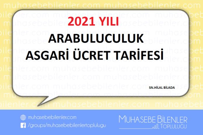 2021 YILI ARABULUCULUK ASGARİ ÜCRET TARİFESİ