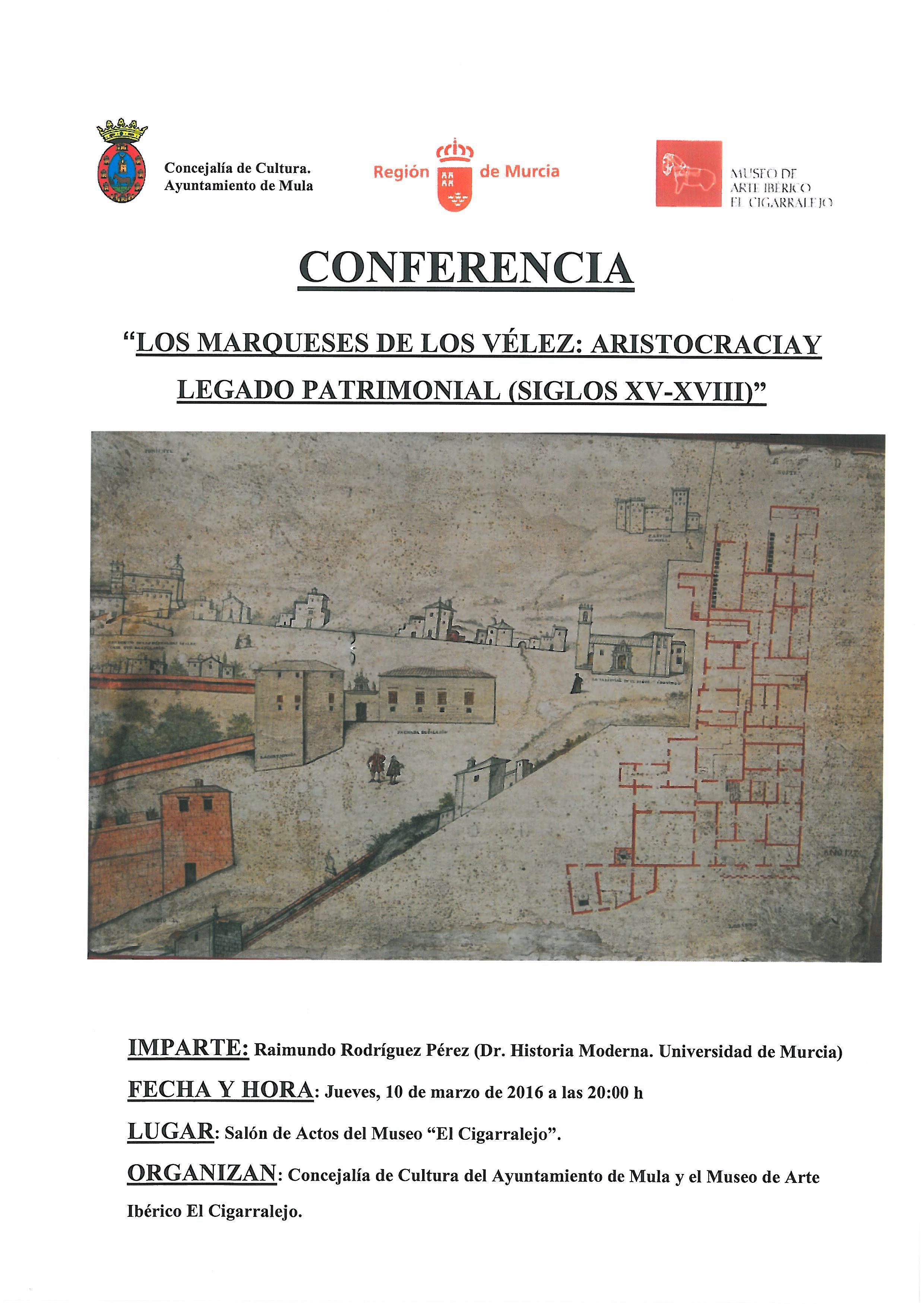 conferencia marqueses de los vélez 10 de marzo de 2016