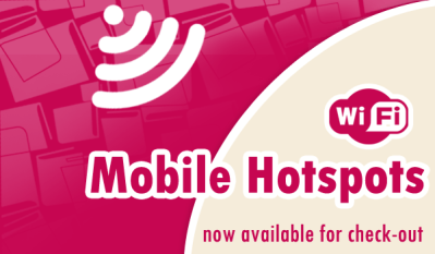 Mobile Hotspots now available for check out