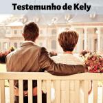Testemunho de Casamento Restaurado – Kely