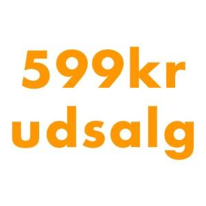 599kr – Udsalg efter påsken!!