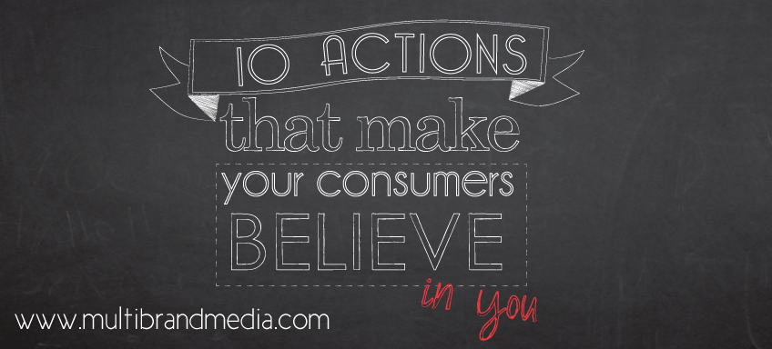 10-actions-that-make-your-consumer-believe-in-you-mbmi