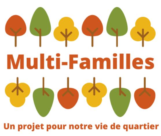 Multi-Familles, un projet pour notre vie de quartier