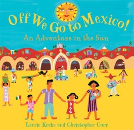 Off We Go - Barefoot Books - Hispanic Heritage Month Blog Hop