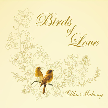 Birds of Love | Elika Mahony