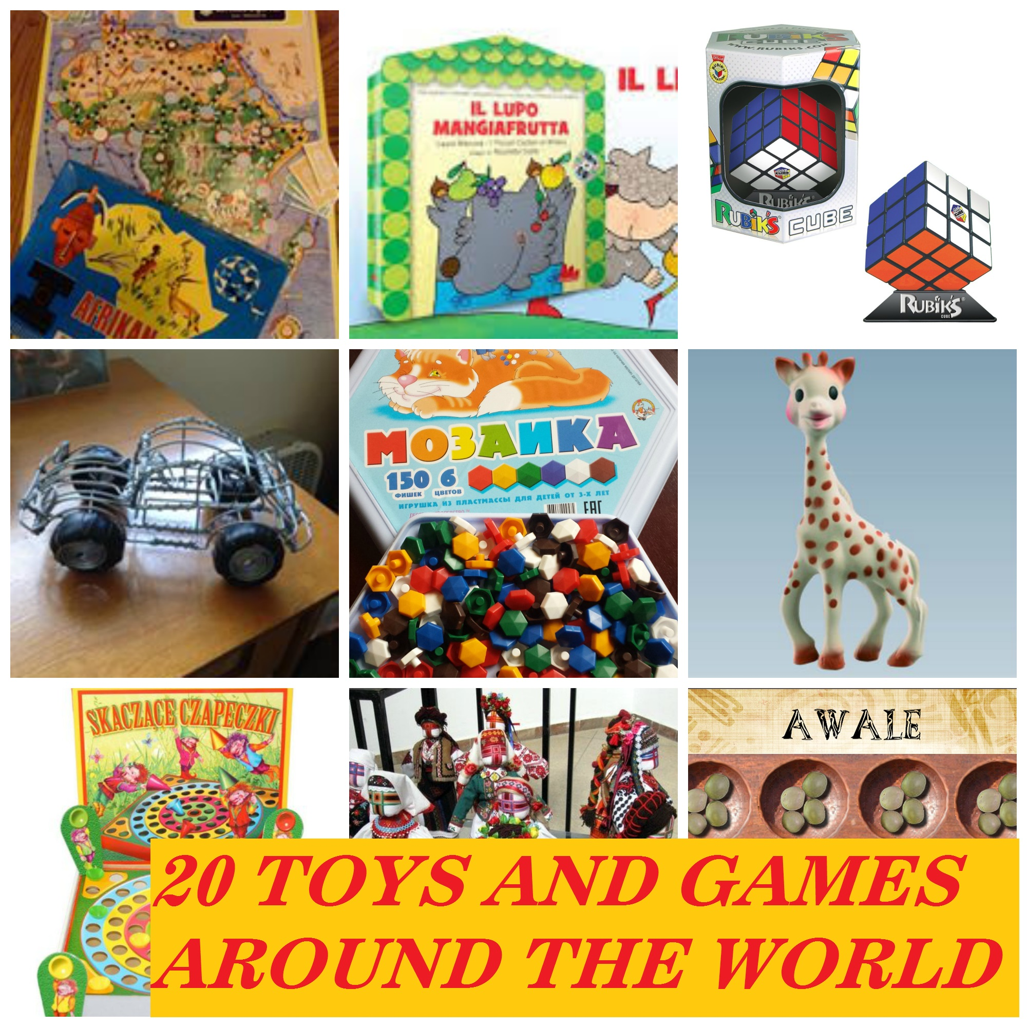 Over 20 Toys And Games From Around The World