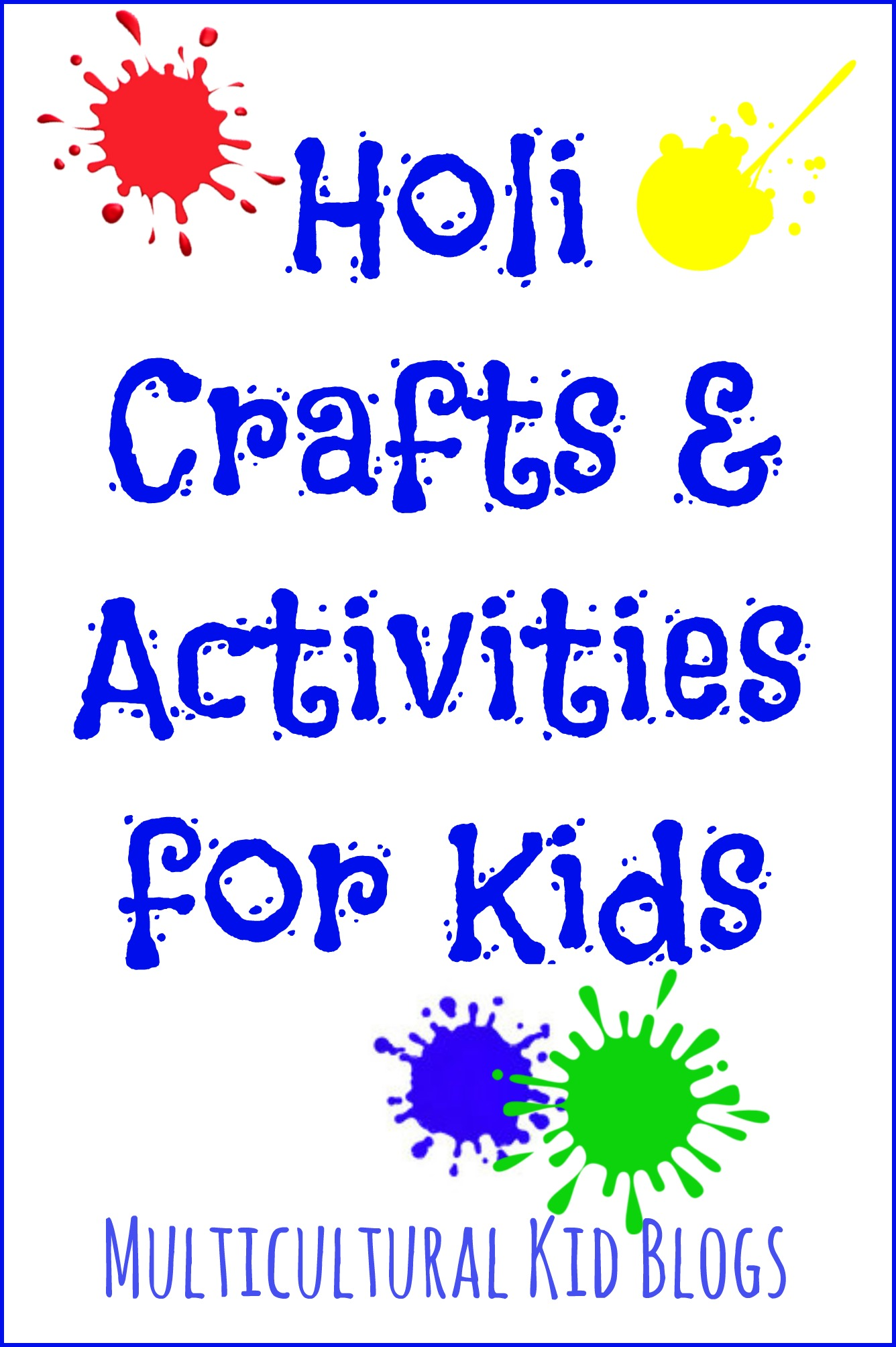 Holi Crafts And Activities For Kids Multicultural Kid Blogs