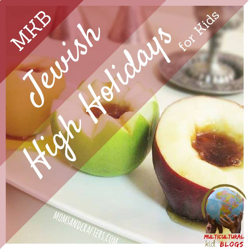 Jewish High Holidays for Kids | Multicultural Kid Blogs