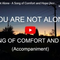 You Are Not Alone - A Song of Comfort and Hope (Accompaniment)