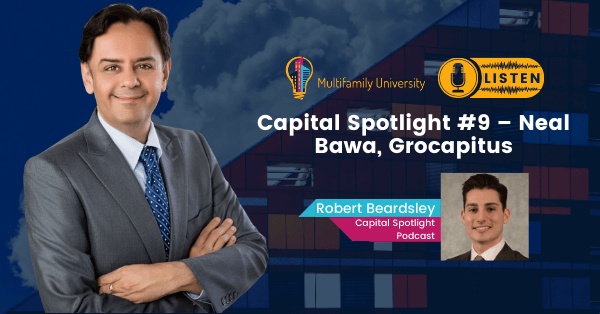 Capital Spotlight #9 – Neal Bawa, Grocapitus - Podcast Banner