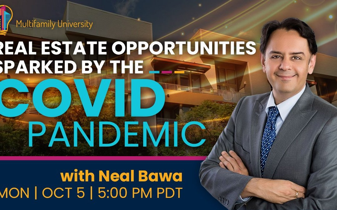 Webinar Replay – Real Estate Implications and Opportunities Sparked by the COVID Pandemic