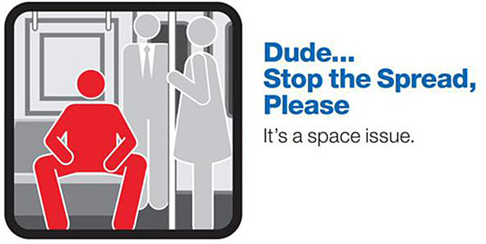 The New York subway has tackled the manspread epidemic by posting these helpful public service messages in subway cars.