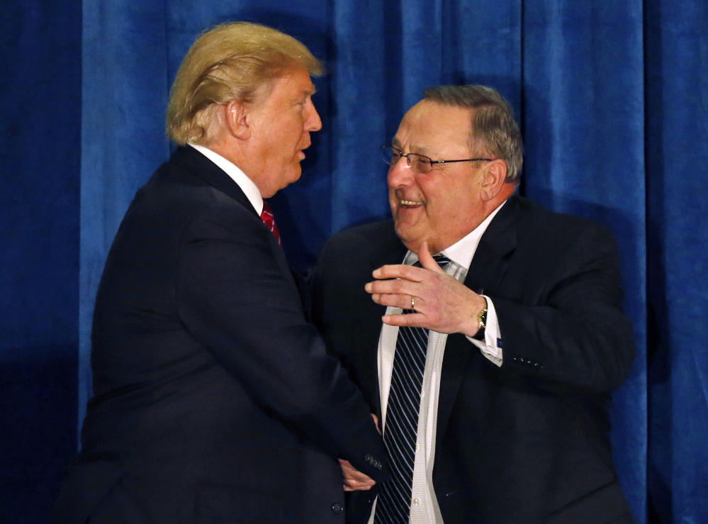 Gov. Paul LePage greets Donald Trump at a March 2016 campaign appearance in Portland. LePage became an ardent Trump supporter after his first choice left the race.