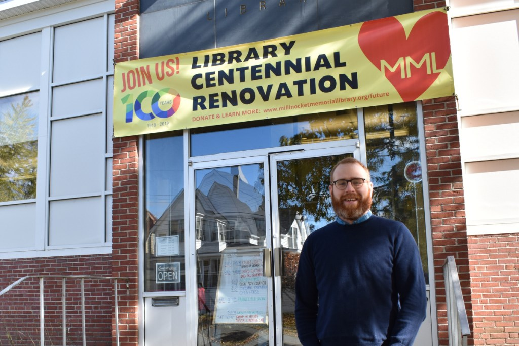 Millinocket Memorial Library Director Matt DeLaney sees his soon-to-be renovated facility as a bright light for a community emerging from hard times.
