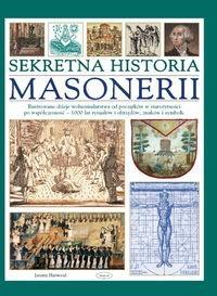 Sekretna historia masonerii Jeremy Harwood okładka