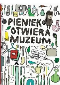 Pieniek otwiera muzeum okładka
