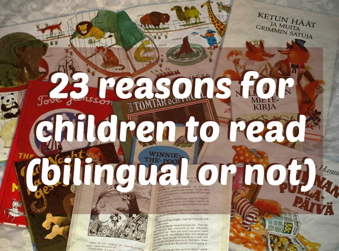 23 reasons for children to read (bilingual or not)