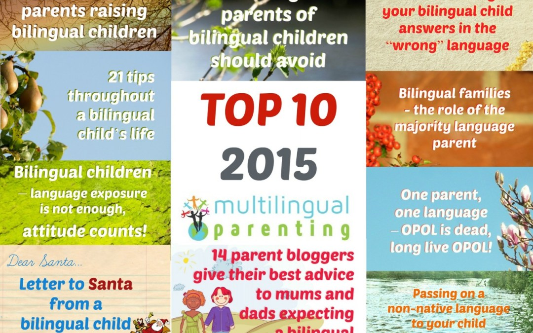 Multilingual Parenting: Top 10 posts of 2015 for parents of bilingual children