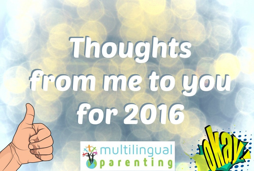 Thoughts from me to you for 2016