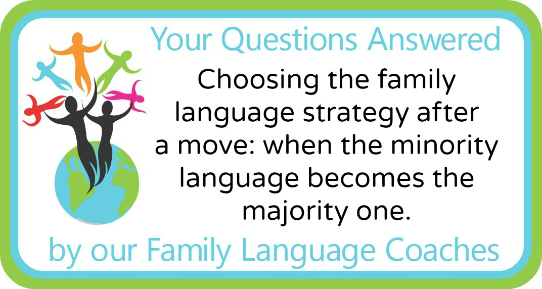 Choosing the family language strategy after a move: when the minority language becomes the majority one.