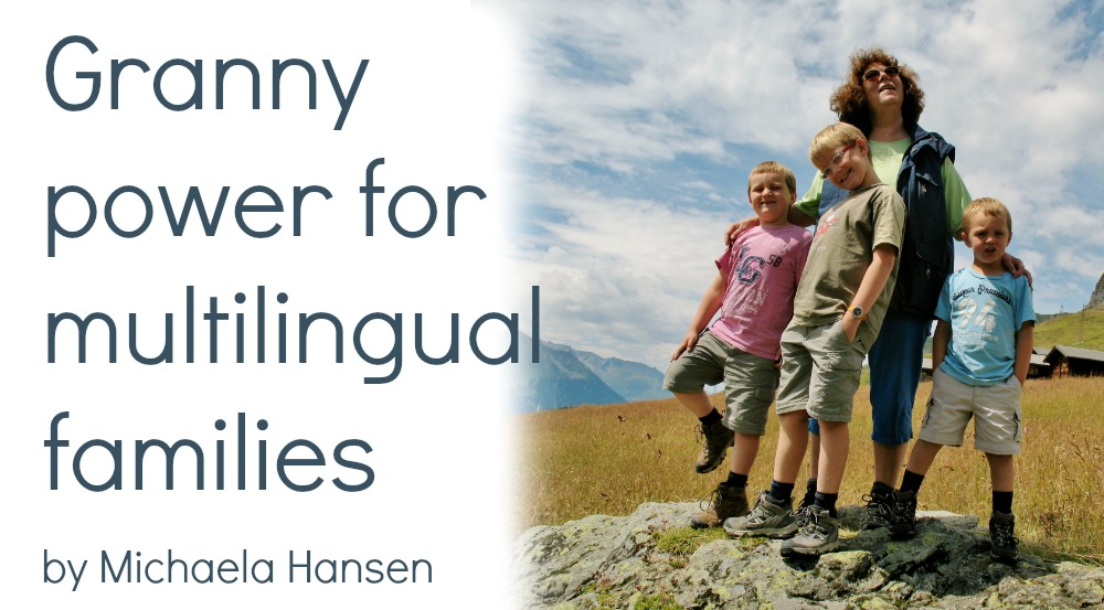 Granny power for multilingual families [guest post]