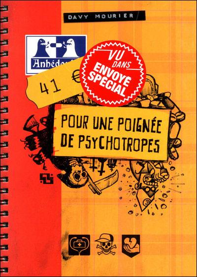 41 €, pour une poignée de psychotropes - Davy Mourier