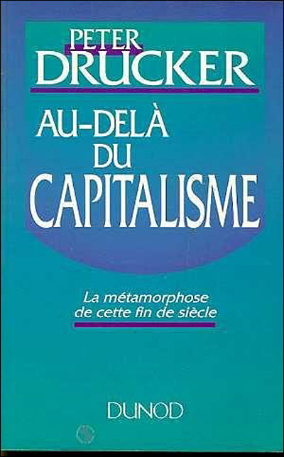 La société post-capitaliste (Peter Drucker)