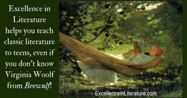 Excellence in Literature helps you teach classic literature to teens, even if you don't know Virginia Woolf from Beowulf!